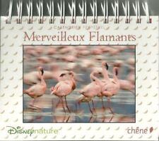 CALENDRIER PERPETUEL / BUREAU / FLAMANTS ROSES / DISNEY NATURE