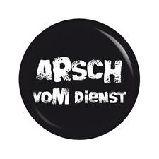Kiwikatze® Sprüche - Arsch vom Dienst - 37mm Button Pin Ansteckbutton als Ges...