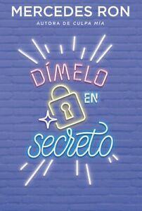 Libro en fisico Dímelo en secreto tomo 2 por Mercedes Ron