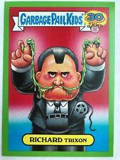 Garbage Pail Kids 2015 Series 2 30th #3a RICHARD TRIXON Presidents GREEN