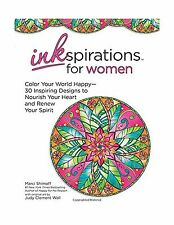 Inkspirations for Women: Color Your World Happy--30 Inspiring D... Free Shipping