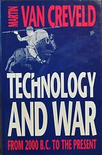 Technology and War : From 2000 B.C. to the Present by Martin L. Van Creveld...