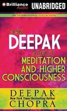 Ask Deepak about Meditation & Higher Consciousness (CD)