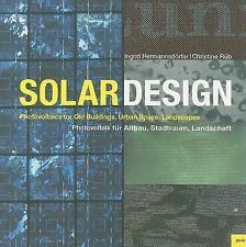 Solar Design: Photovoltaics for Old Buildings, Urban Space, Landscapes by