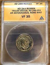 AD 249 Roman Trajan Decius AR Antoninianus Rome Mint VF35 ANACS