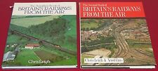 THE FIRST & SECOND BOOKS OF BRITAIN'S RAILWAYS FROM THE AIR Chris Leigh Trains