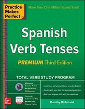 Practice Makes Perfect Spanish Verb Tenses, Premium 3rd Edition (Practice Makes