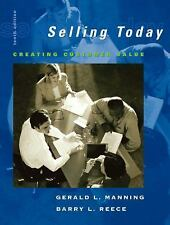 Selling Today: Creating Customer Value and ACT! CRM Software Pkg (10th Edition)