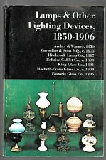 Lamps and Other Lighting Devices, 1850-1906 (1972, Trade Paperback)