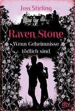 Raven Stone - Wenn Geheimnisse tödlich sind von Joss Stirling (2014, Gebundene A