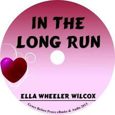 In The Long Run, Ella Wheeler Wilcox Poetry Audiobook on 1 MP3 CD