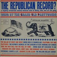 """The Republican Record"" Vinyl LP The Grand Old Partygoers  [CP-1]"