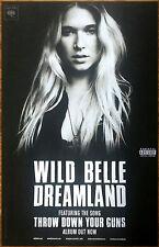 WILD BELLE Dreamland 2016 Ltd Ed RARE New Poster +FREE Indie Pop Dance Poster!