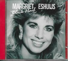 MARGRIET ESHUIJS - Black Pearl CD Album 11TR (CBS) 1989 HOLLAND