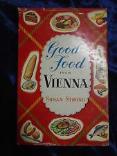 GOOD FOOD FROM VIENNA by SUSAN STRONG - FREDERICK MULLER 1957 - H/B WITH JACKET