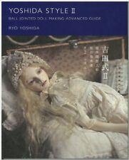 YOSHIDA STYLE II / BALL JOINTED DOLL MAKING ADVANCED GUIDE BOOK JAPAN