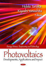 Photovoltaics: Developments, Applications and Impact (Energy Science, Engineerin