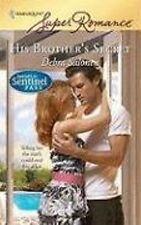 Superromance: His Brother's Secret 1516 by Debra Salonen (2008, Paperback)