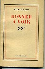 LITTERATURE. DONNER A VOIR. PAUL ELUARD. GALLIMARD NRF 3 JUIN 1939