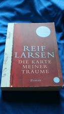Die Karte meiner Träume von Reif Larsen (2010, Taschenbuch)