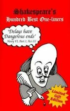 Shakespeare's Hundred Best One-Liners : Plus Household Words (1999, Paperback)