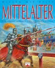 Wissen mit Pfiff - Mittelalter - Was Kinder erfahren und verstehen wollen -