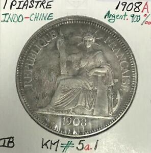 INDOCHINE FRANCAISE - 1 PIASTRE DE COMMERCE 1908 A - Monnaie en Argent // TB