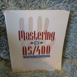 Mastering the AS/400 by Jerry Fottral, 484 pp, 1995