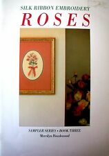 Sampler Series.Book Three - SILK RIBBON EMBROIDERY ROSES - Merrilyn Heazlewood