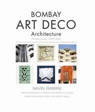 Bombay Art Deco Architecture: A Visual Journey (1930-1953) by Navin Ramani...