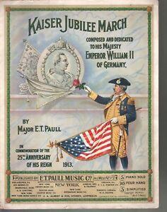 Kaiser Jubilee March 1913 E T Paull Large Format Sheet Music