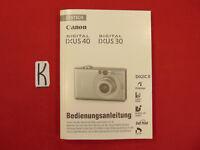 Bedienungsanleitung Canon Digital Ixus30/40 Gebrauchsanleitung