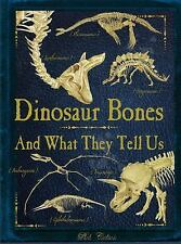 Dinosaur Bones : And What They Tell Us by Rob Colson (2016, Hardcover)