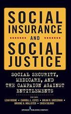 Social Insurance and Social Justice: Social Security, Medicare and the-ExLibrary