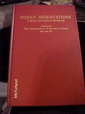 1986 BOOK INDIAN RESERVATIONS A STATE AND FEDERAL HANDBOOK