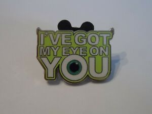 "Mike Wazowski from Monsters, Inc. Disney Trading Pin - ""I've Got My Eye on You""!"
