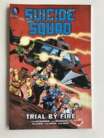 Suicide Squad Vol 1 Trial by Fire -DC Comics Graphic Novel Trade Paperback -NEW!