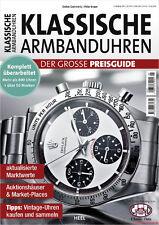 Fachbuch Klassische Armbanduhren Der große Preisguide, Klassik Katalog 2016 NEU