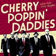 "Cherry Poppin' Daddies ""White Teeth Black Thoughts""  white vinyl LP incl. CD"