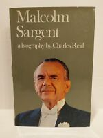Malcom Sargent: A Biography (Charles Reid - 1968)
