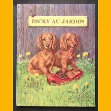 Collection Premières Belles Lectures DICKY AU JARDIN Janivon 1963