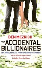 The Accidental Billionaires: s**, Money, Betrayal and the Founding of Facebook,