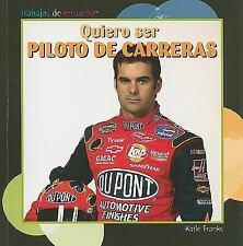 Quiero ser piloto de carreras/ I Want to Be a Race Car Driver-ExLibrary