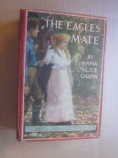 1914 The Eagle's Mate by Anna Alice Chapin hardcover book Photo Drama Edition