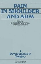 Developments in Surgery: Pain in Shoulder and Arm : An Integrated View 1...