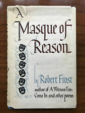 A Masque Of Reason, by Robert Frost - 1948 - 1st Ed.,1st Prtg Vintage H/C Book
