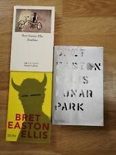 Bret Easton Ellis - lot 3 livres : Zombies , Suites Imperiales et Lunar Park