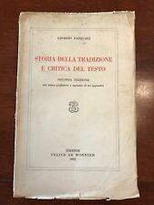GIORGIO PASQUALI - STORIA DELLA TRADIZIONE E CRITICA DEL.. Ed. Le Monnier 1952