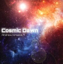 Cosmic Dawn - Andrew Kinsella