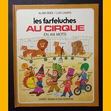 LES FARFELUCHES AU CIRQUE en 418 mots Alain Grée Luis Camps 1973